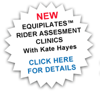 NEW EQUIPILATES RIDER ASSESMENT CLINICS With Kate Hayes